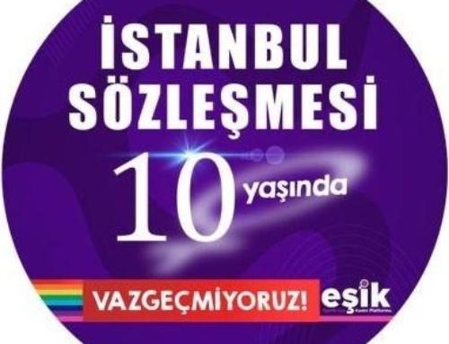Bugün İstanbul Sözleşmesi'nin 10. yıldönümü!
